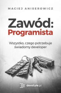 Zawód Programista. Maciej Aniserowicz